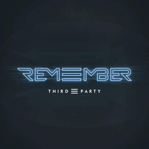 Third Party Remember album new single