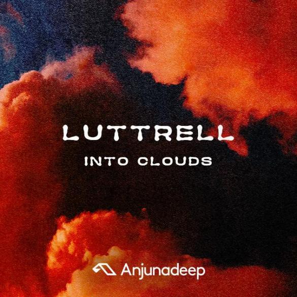 luttrell into clouds album anjunadeep
