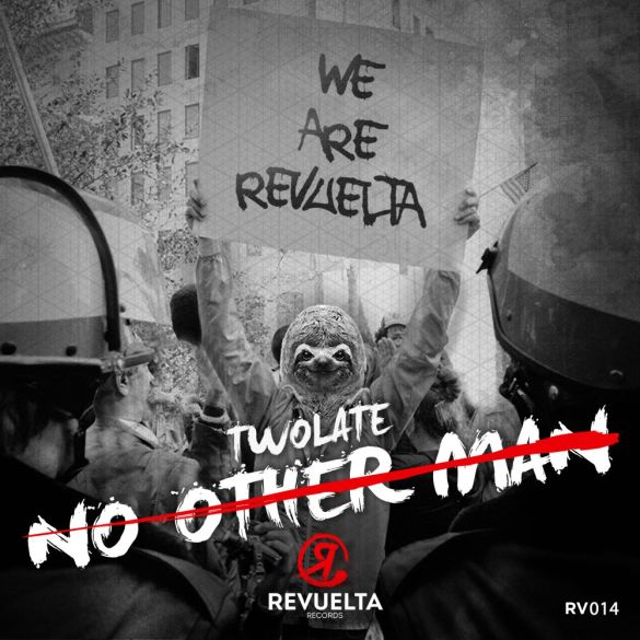 Twolate No Other Man Revuelta