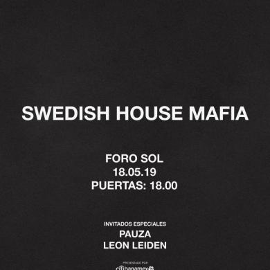 Swedish House Mafia Mexico City Special Guests