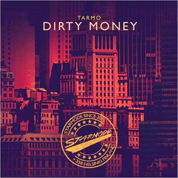 Tarmo Dirty Money Starmode