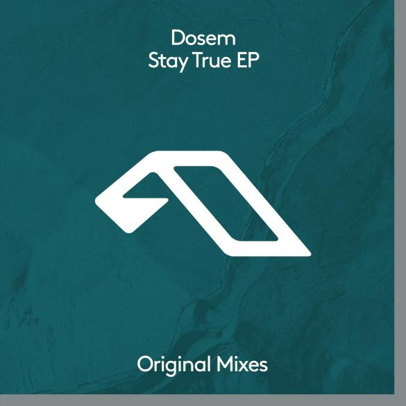 Dosem Stay True EP