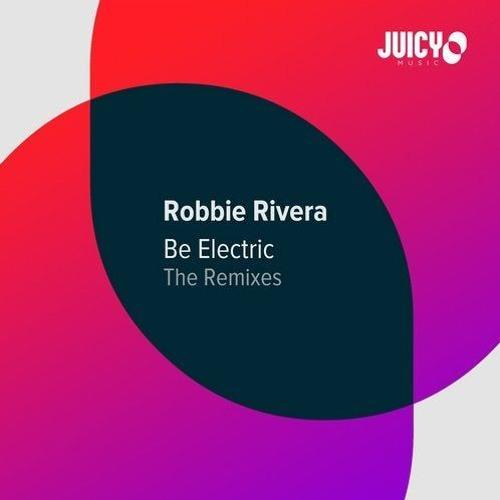Robbie Rivera - Be Electric (Versus Remix) [Artwork]