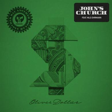 oliver dollar Johns Church remixes