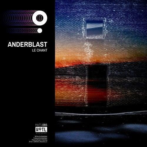 Anderblast Le Chant HoTL