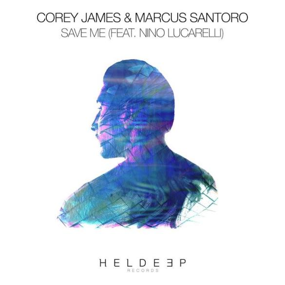 Corey James Marcus Santoro Save Me Heldeep