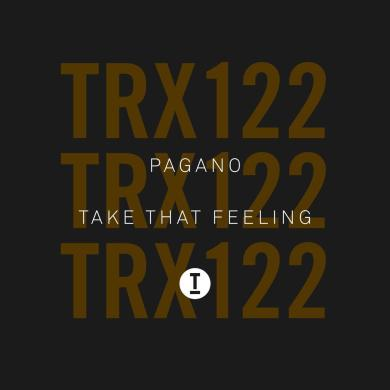 Pagano Take That Feeling Toolroom Trax