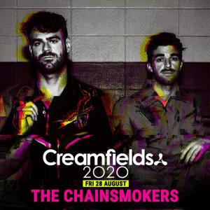 The Chainsmokers Creamfields 2020