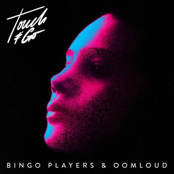 Bingo Players Oomloud Perfect Havoc 'Touch & Go' cover art