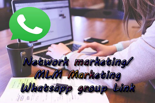 Network Marketing Whatsapp Group