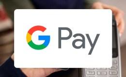 Google Pay nueva actualización