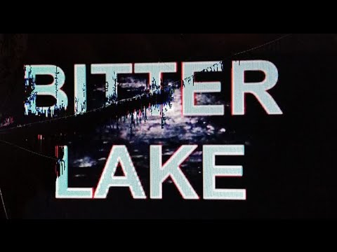 "Adam Curtis: ""Bitter Lake"""