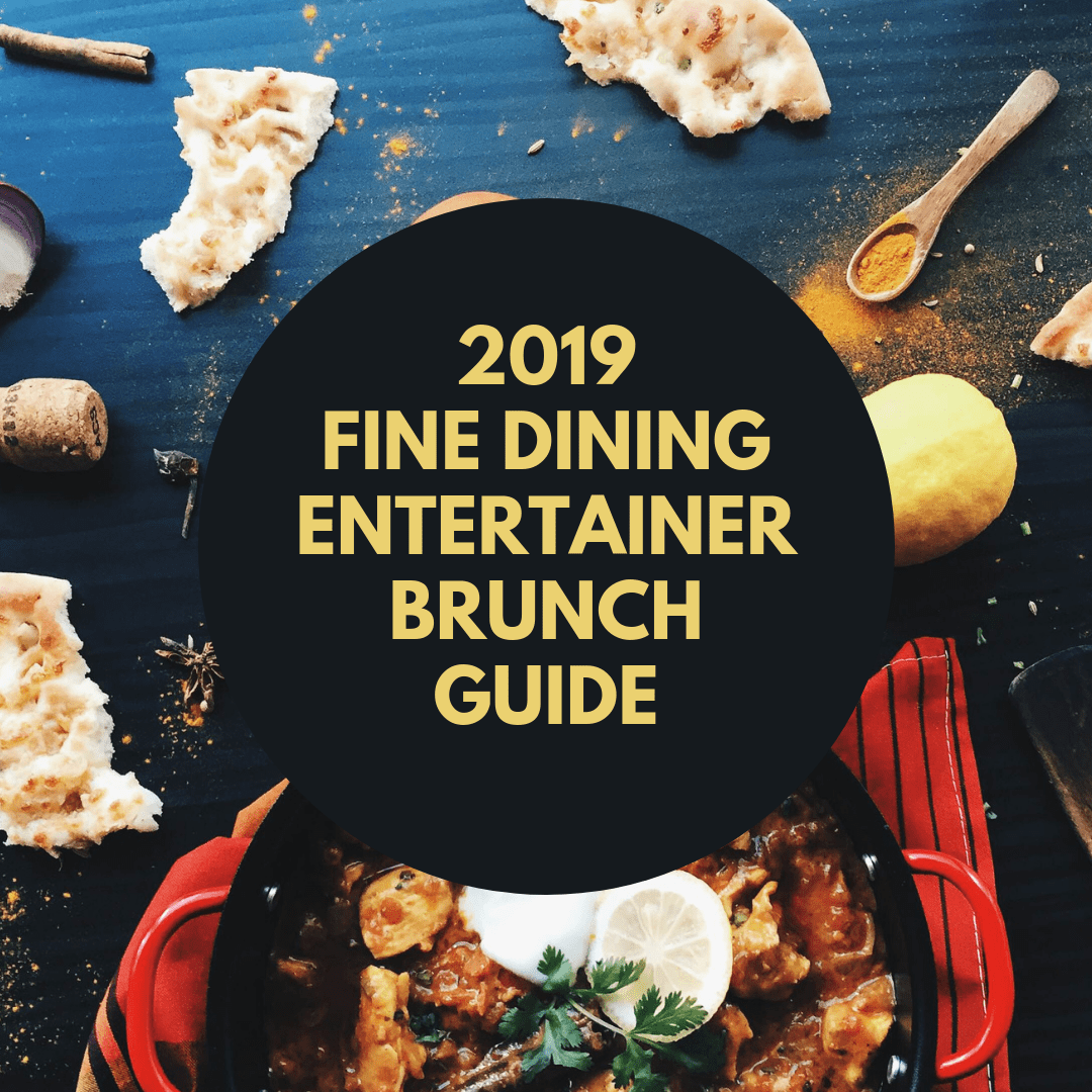 Dubai brunches – Fine Dining Entertainer Guide 2019
