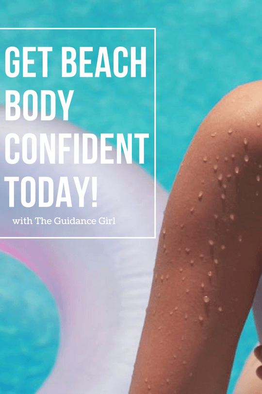 Being beach body ready means putting on your confidence. Here are five body image boosters to get you ready for the summer.