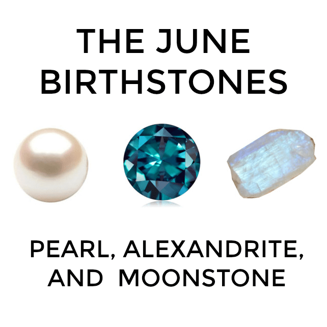 The Meaning of the June Birthstones: Pearl, Alexandrite ...