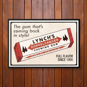 That Gum You Like Is Coming Back In Style Poster or Framed Print By Saul's Creative