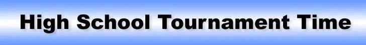 HS Tournament Time