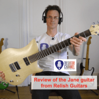 Relish guitar review - The Jane from @RelishGuitars: an innovative instrument from Switzerland