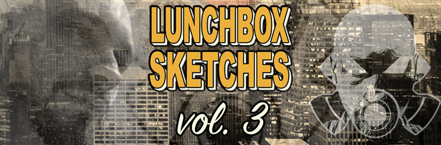 Lunchbox Sketches vol.3
