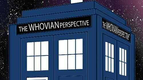 The Whovian Perspective