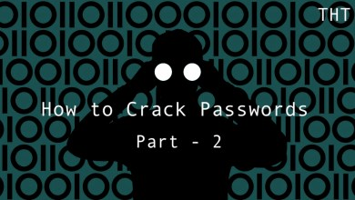 Photo of Hack Today : How to Crack Passwords – Part 2