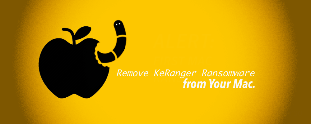 How to Remove KeRanger Ransomware from Your Mac