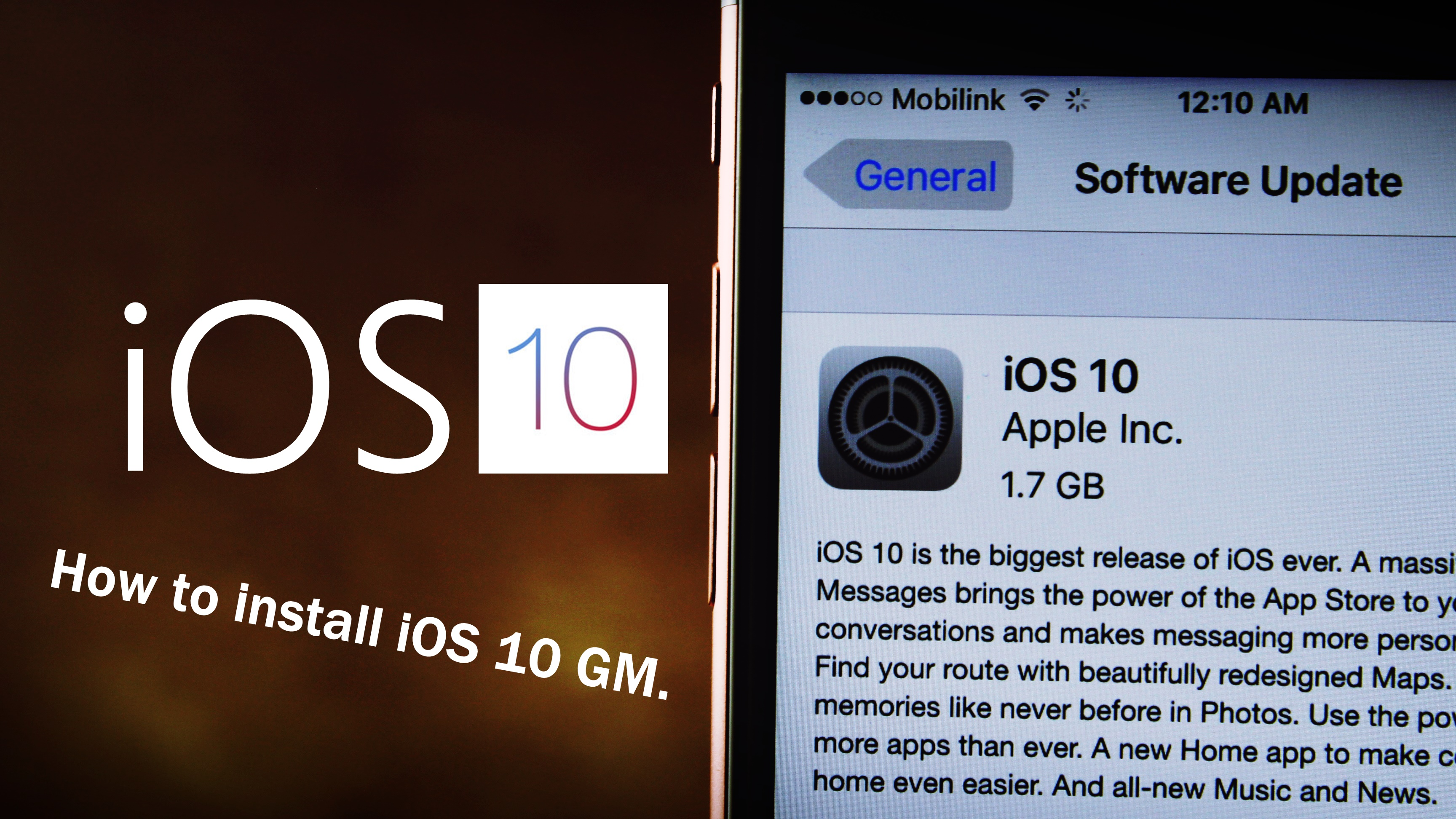 How to install iOS 10 GM on iPhone or iPad   Update your device to iOS 10.0.1 - Features