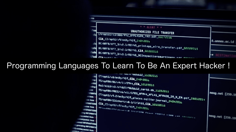 Programming Languages To Learn To Be An Expert Hacker !
