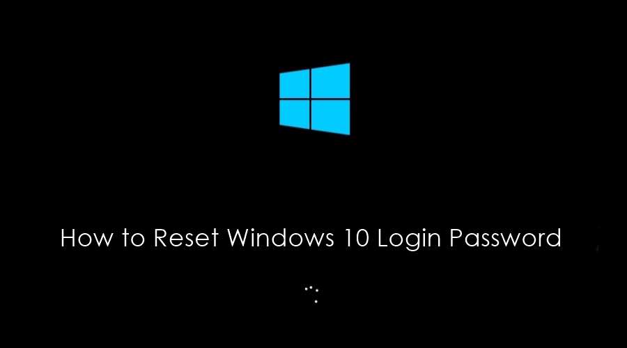 How to Reset Windows 10 Login Password