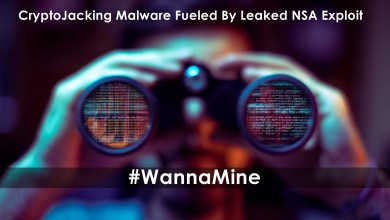 Photo of WannaMine: CryptoJacking Malware Fueled By Leaked NSA Exploit