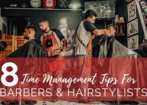 Time Management Tips for Barbers and Hairstylists