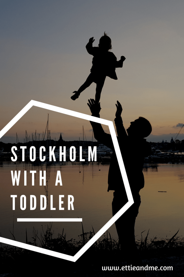 Stockholm travel with a toddler