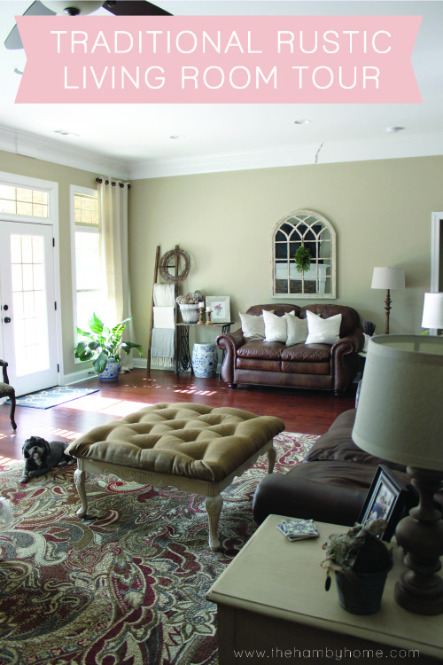 Traditional Rustic Living Room Tour The Hamby Home Classy Living Room Shows Property