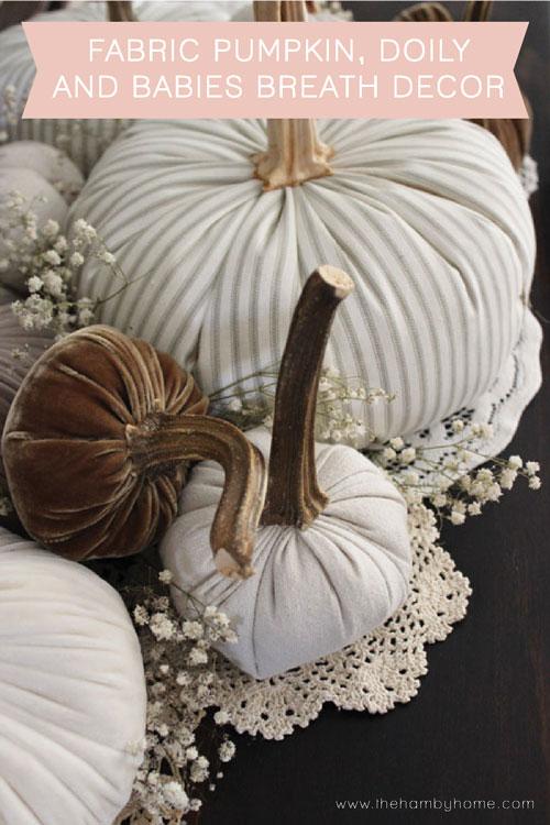 Fabric-Pumpkins-Doilies-and-Babies-Breath-Decor-b