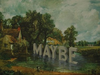 "Robert Thompson, Maybe Yes, Acrylic text hand painted on purchased second-hand lithograph, 15""x 19"""