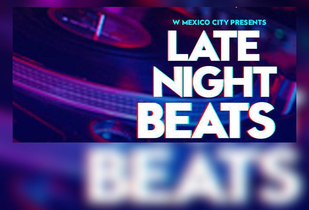 Conoce Late Night Beats, una propuesta del Hotel W