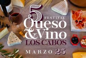 5° Festival Queso & Vino Los Cabos