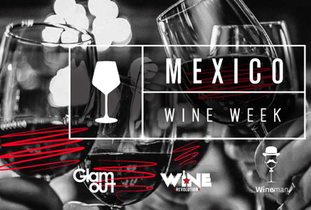 México Wine Week - mexico-wine-week