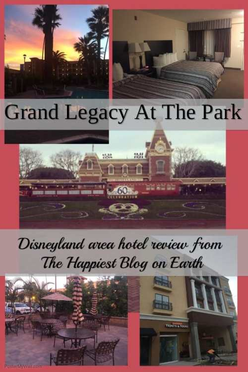 Grand Legacy At The Park, a Disneyland area hotel review.