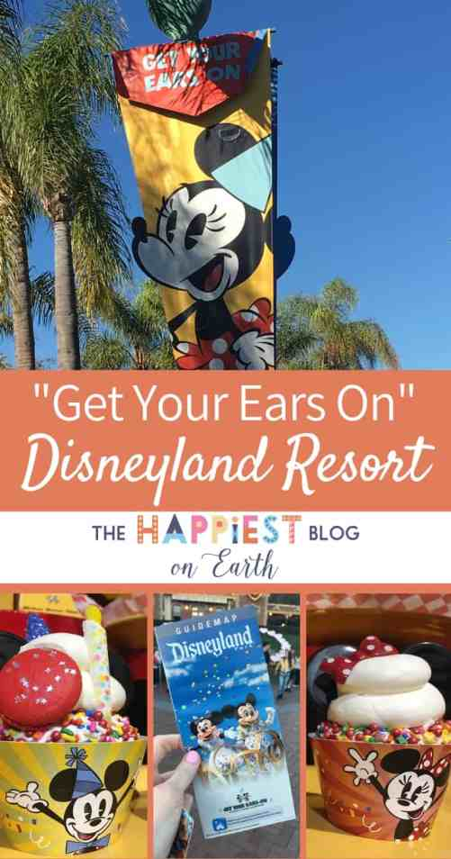Get Your Ears on Disneyland Resort in 2019. All the details on food (so. many. good. things.), parades, shopping, fireworks and more. #Disneyland #Disneyland2019 #DisneylandTips #DisneylandBlog