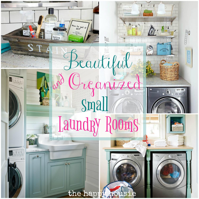 Beautifully Organized Small Laundry Rooms | The Happy Housie on Laundry Room Organization Ideas  id=93828