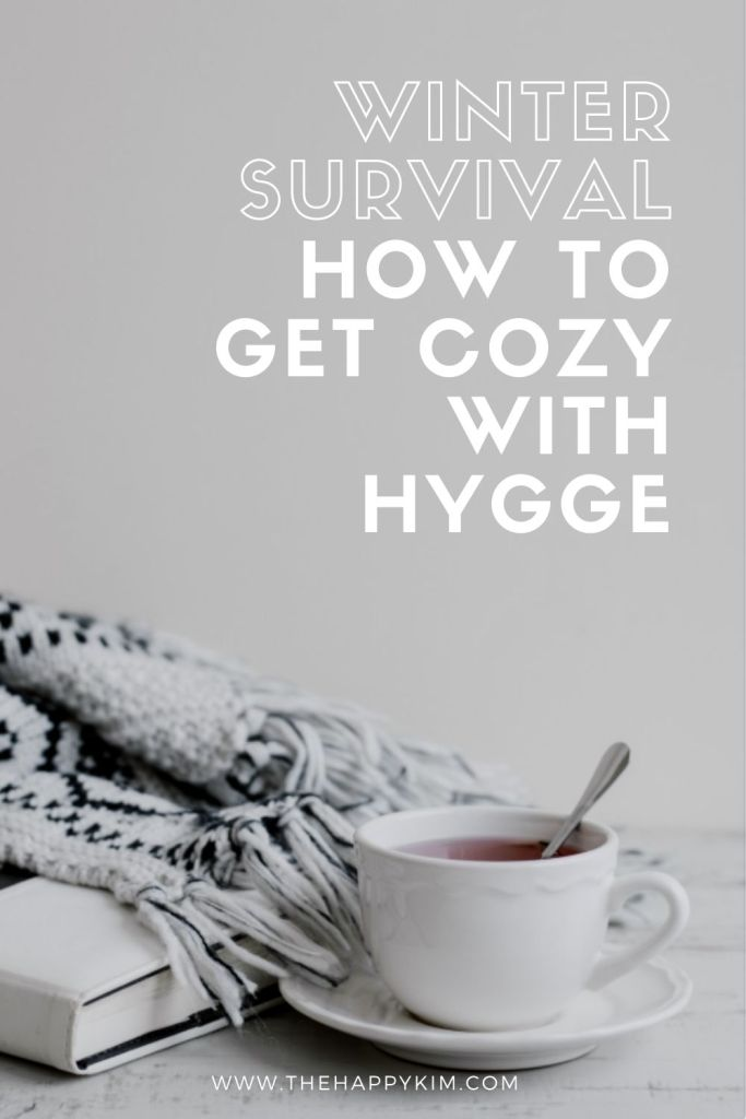 Winter Survival Get Cozy with Hygge