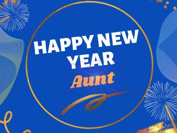 Best New Year 2021 messages For Aunt