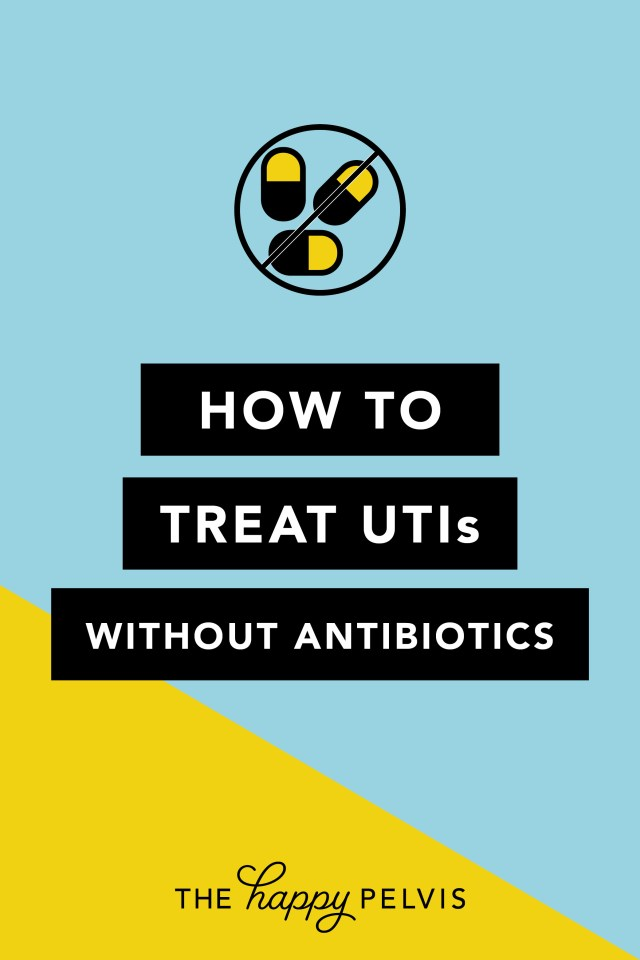 How to treat UTIs without antibiotics