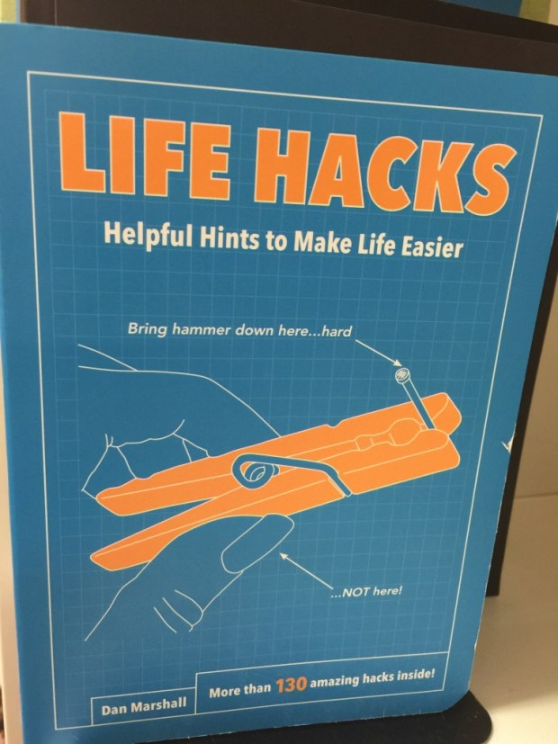 A Hack For Your Life Hacks!