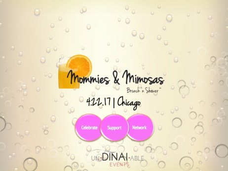 Mommies and MImosas by undinable events weekend in Chicago April 20th-23rd