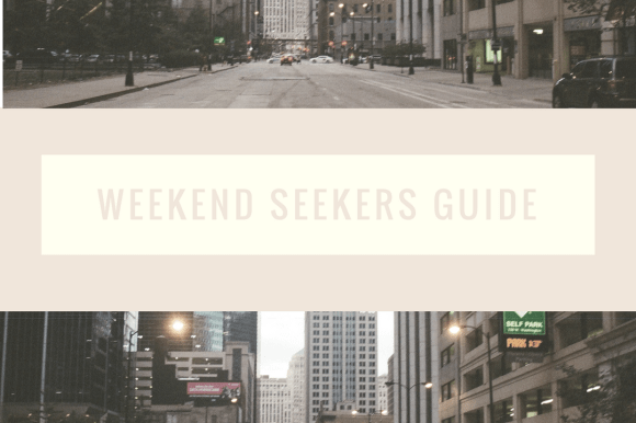 Weekend Seekers Guide: November 2nd-5th
