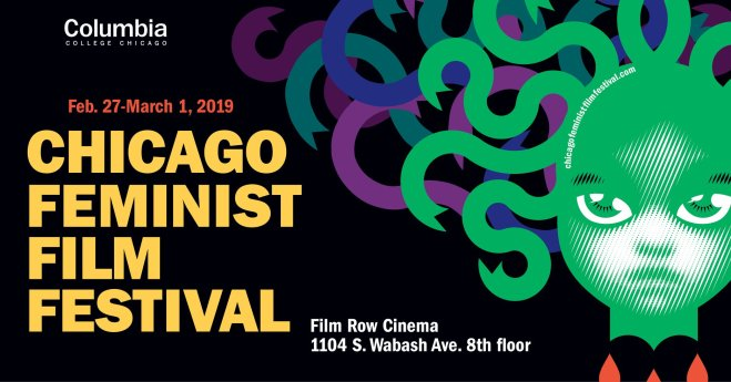 Chicago Feminist Film Festival by Columbia College Chicago featured in ways to celebrate Women's History Month in Chicago on The Haute Seeker