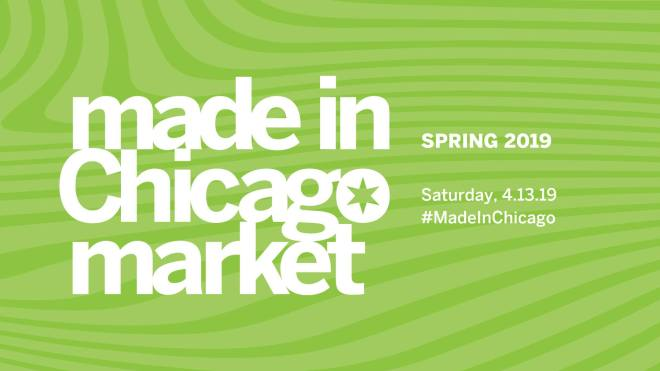 Flyer for Made in Chicago Market hosted by Chicago Sun-Times in Chicago featured in the april 11th - 14th 2019 weekend seekers guide of things to do on The Haute Seeker.