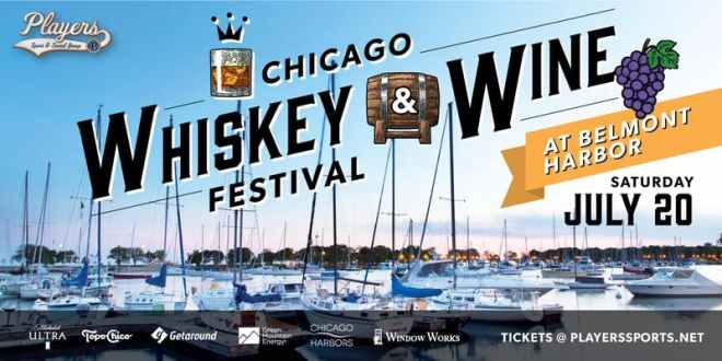 Whiskey and Wine Fest The Haute Seeker July Events Guide to Chicago 2019
